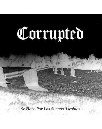 Corrupted - Se Hace por los...