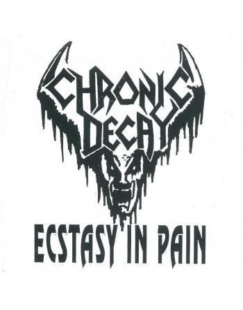 Chronic Decay - Ecstasy in...