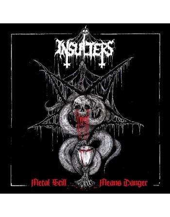 Insulters - Metal Still...