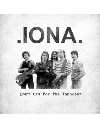 Iona - Don't Cry For The...